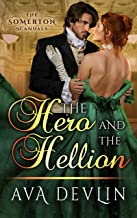 The Hero and the Hellion: A Steamy Regency Historical Romance (The Somerton Scandals Book 3) (English Edition)