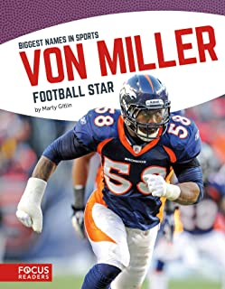 Von Miller: Football Star (Biggest Names in Sports)