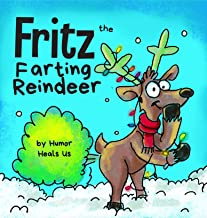 Best Fritz the Farting Reindeer: A Story About a Reindeer Who Farts Review