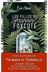 Les Filles du manoir Foxcote Format Kindle