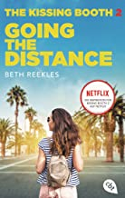The Kissing Booth - Going the Distance: Kissing Booth 2 ab 24. Juli auf Netflix verfügbar (Die Kissing-Booth-Reihe) (German Edition)