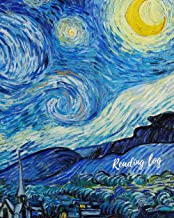 Reading Log: van Gogh, Starry Night,Art Design.  Journal, Notebook, Keep track & review all of the books you have read! Perfect as a gift for any book lover.