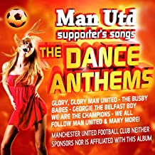 Greatest Manchester United Songs (Dance Anthems)