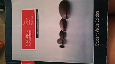 strategic management creating competitive advantages, 7th edition student value edition