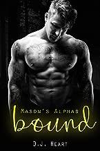 Bound: Mason's Alphas