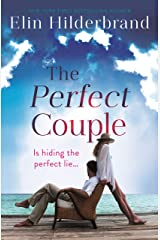 The Perfect Couple: Are they hiding the perfect lie? A deliciously suspenseful read for summer 2019 Kindle Edition