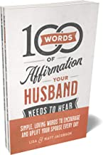 100 Words of Affirmation Your Husband/Wife Needs to Hear Bundle
