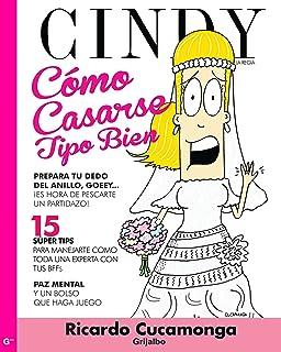 Cómo casarse tipo bien por Cindy la Regia (Cindy la Regia) (Spanish Edition