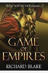 Game of Empires (The Byzantine Saga Book 1) Kindle Edition