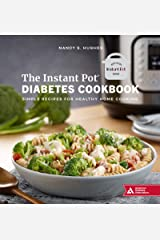 The Instant Pot Diabetes Cookbook: Simple Recipes for Healthy Home Cooking Kindle Edition