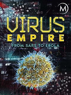 Virus Empire: From SARS to Ebola