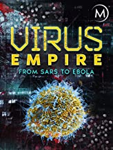 Virus Empire: From SARS to Ebola
