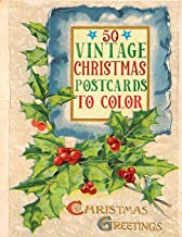 50 vintage christmas postcards to color: A Vintage Grayscale coloring book Featuring 50+ Retro & old time Christmas Greeti...
