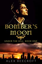 Under the Hill: Bomber's Moon (English Edition)
