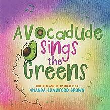 Avocadude Sings the Greens
