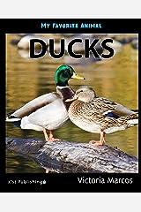 My Favorite Animal: Ducks Kindle Edition