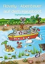 Flovely - Abenteuer auf dem Hausboot (German Edition)