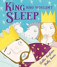 The King Who Wouldn't Sleep^The King Who Wouldn't Sleep