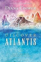 آتلانتیس را کشف کنید: راهنمایی برای بازپس گیری خرد پیشینیان