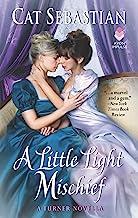 A Little Light Mischief: A Turner Novella