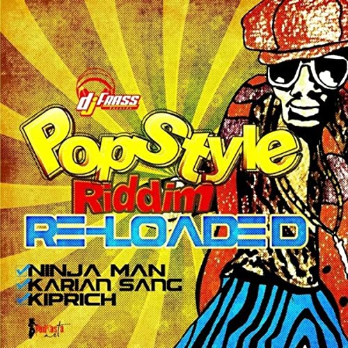 Pop Style Riddim Reloaded - Single de Karian Sang and ...
