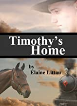 Timothy's Home (Nan's Heritage Series Book 5)