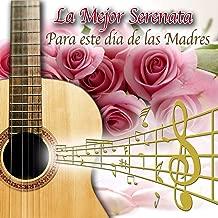 La Mejor Serenata para Este Dia de las Madres