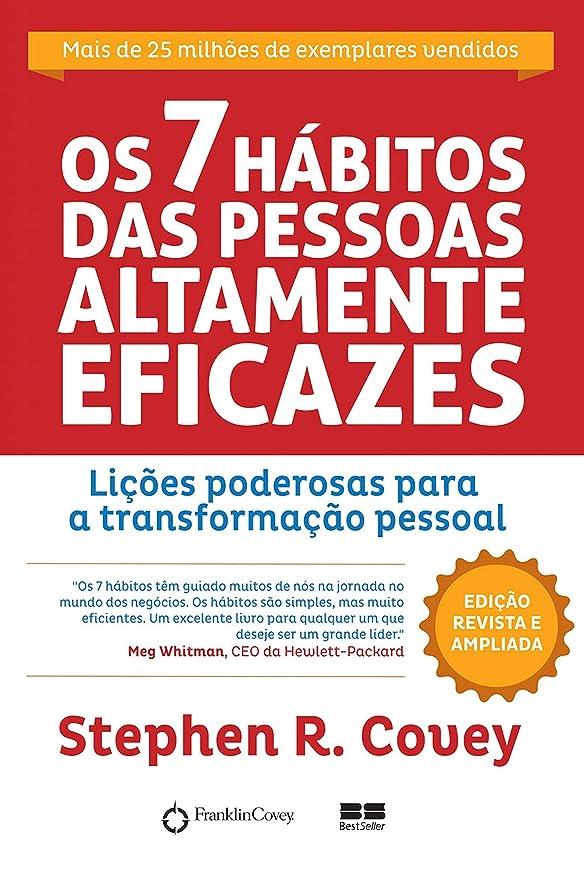 コカインアクセント嫉妬Os 7 hábitos das pessoas altamente eficazes (Portuguese Edition)