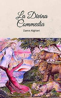 La Divina Commedia (Illustrato) (Italian Edition)