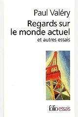 Regards sur le monde actuel et autres essais (French Edition) Kindle Edition