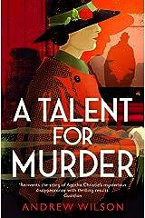 A Talent for Murder (Agatha Christie 1) Kindle Edition