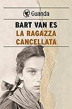 La ragazza cancellata (Italian Edition)