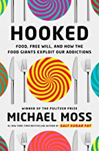 -Hooked:-Food,-Free-Will,-and-How-the-Food-Giants-Exploit-Our-Addictions