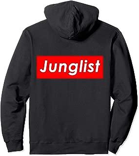 Junglist - Drum and Bass EDM Jungle Music - Junglist  Pullover Hoodie