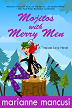 Mojitos with Merry Men (Timeless Love Book 2)