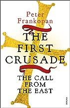 Frankopan, P: The First Crusade