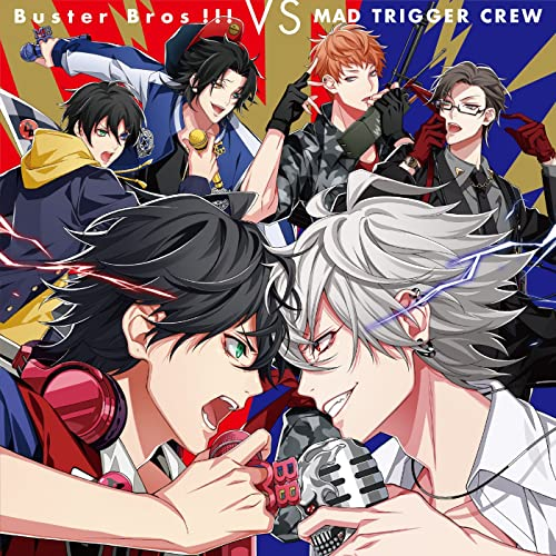 ヒプノシスマイク Buster Bros!!! VS MAD TRIGGER CREW