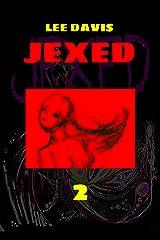 JEXED: Part 2 Kindle Edition
