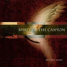 ah nee mah spirit of the canyon