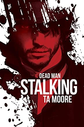 Dead Man Stalking (Blood and Bone Book 1) (English Edition)