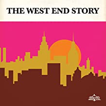 The West End Story