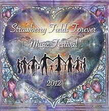 The Strawberry Fields Forever Music Festival 2012