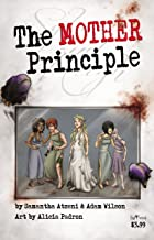 The MOTHER Principle Preview: Special Preview (MOTHER Knows Best Book 0)