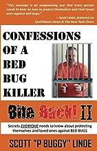 Bite Back ll: Confessions of a Bed Bug Killer