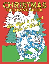 Christmas Coloring Book for Ages 8-12 and Kids at Heart: Cute Animals, Girls and Boys, Beautiful Winter Scenes and Patterns