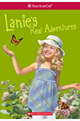 Lanie's Real Adventures (American Girl: Girl of the Year 2010, Book 2) Kindle Edition