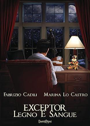 Exceptor - Legno E Sangue