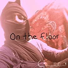 On the Floor [Explicit]