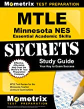 MTLE Minnesota NES Essential Academic Skills Secrets Study Guide: MTLE Test Review for the Minnesota Teacher Licensure Examinations