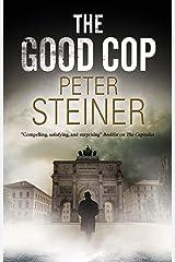 Good Cop, The (Willi Geismeier Mysteries) Kindle Edition